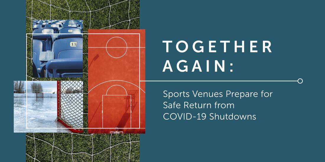 また共に:スポーツ施設が、コロナによる閉鎖から安全な場所に戻る備えをする