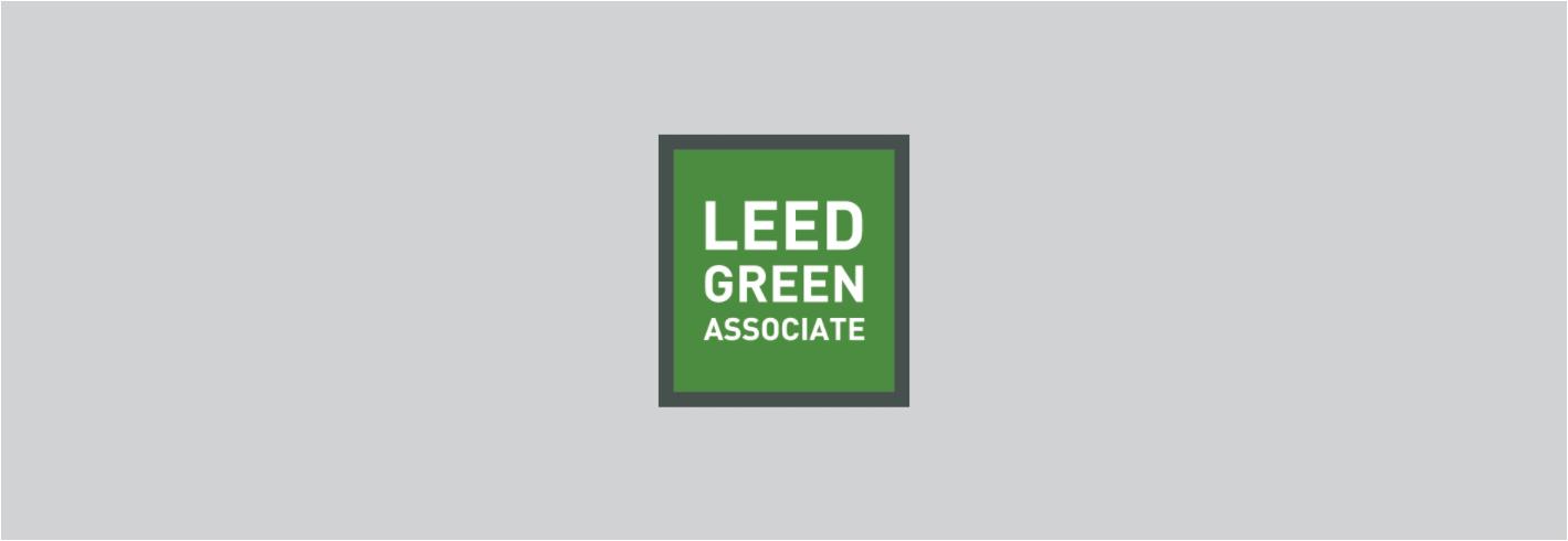 LEED Green Associateを取得した皆様が次にする事
