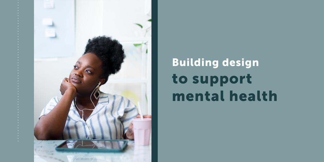場所の力:メンタルヘルスをサポートするための建物の設計